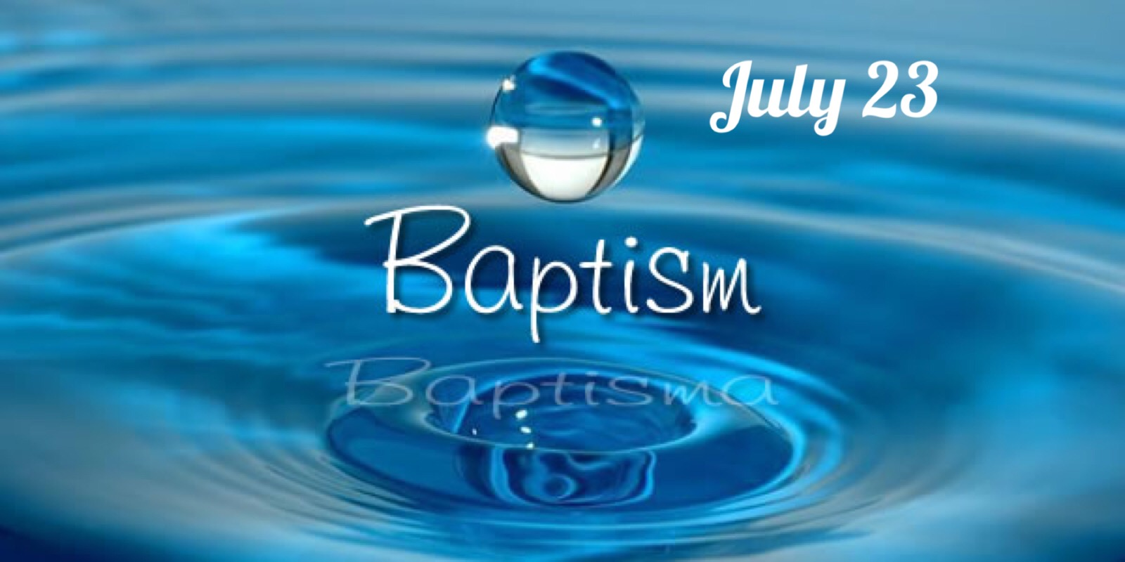 Baptism and Communion